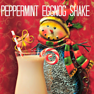 Peppermint Eggnog Shake for the Holidays!