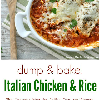 Dump and Bake Italian Chicken and Rice.