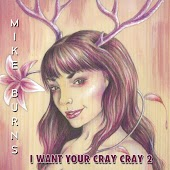 I Want Your Cray Cray 2