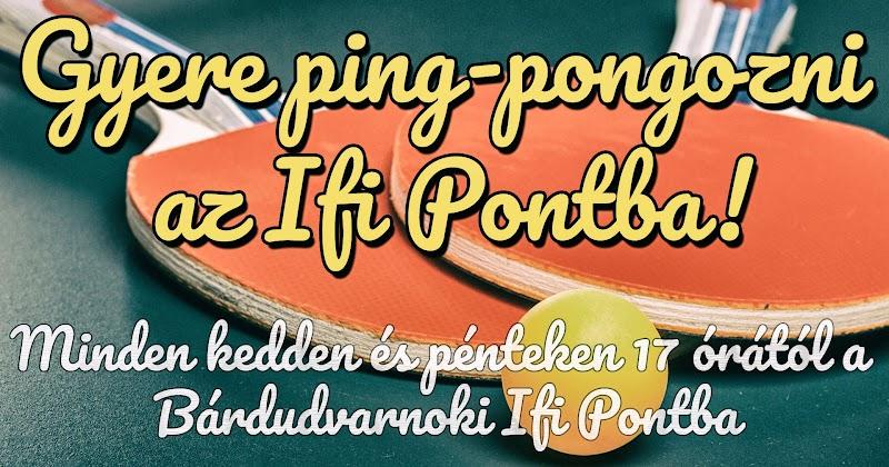 Gyere ping-pongozni az Ifi Pontba 2017