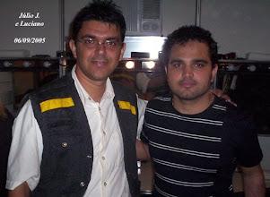 Photo: Júlio J. com Luciano em Brasília em 2005