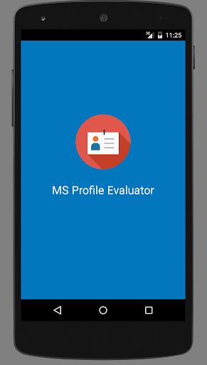 MS Profile Evaluation