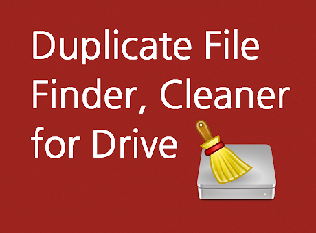 Duplicate File Finder, Cleaner for Drive