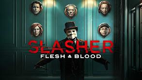 Slasher: Flesh & Blood thumbnail