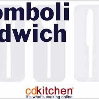 Stromboli Sandwich.