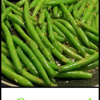 Sauteed Garlic Green Beans.