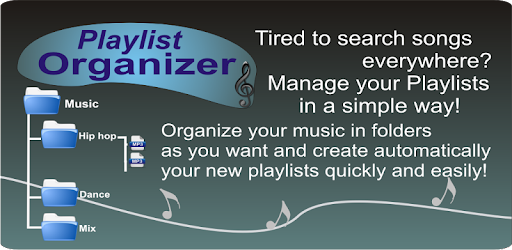 Playlist Organizer - Create playlists from folders - Apps on Google Play