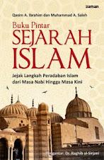 Buku Pintar Sejarah Islam: Jejak Langkah Peradaban Islam dari Masa Nabi Hingga Masa Kini | RBI