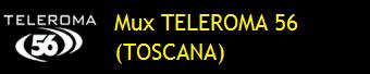 MUX TELEROMA 56