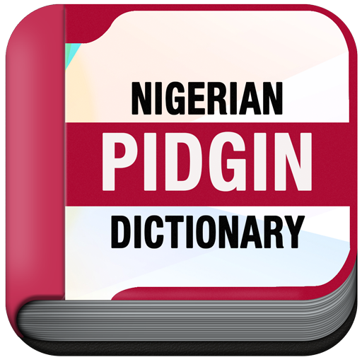 Nigerian Pidgin Dictionary Pro - Apps on Google Play
