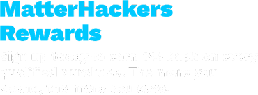 MatterHackers Rewards: Sign up today to earn 3 percent back on every qualified purchase. The more you spend, the more you save.