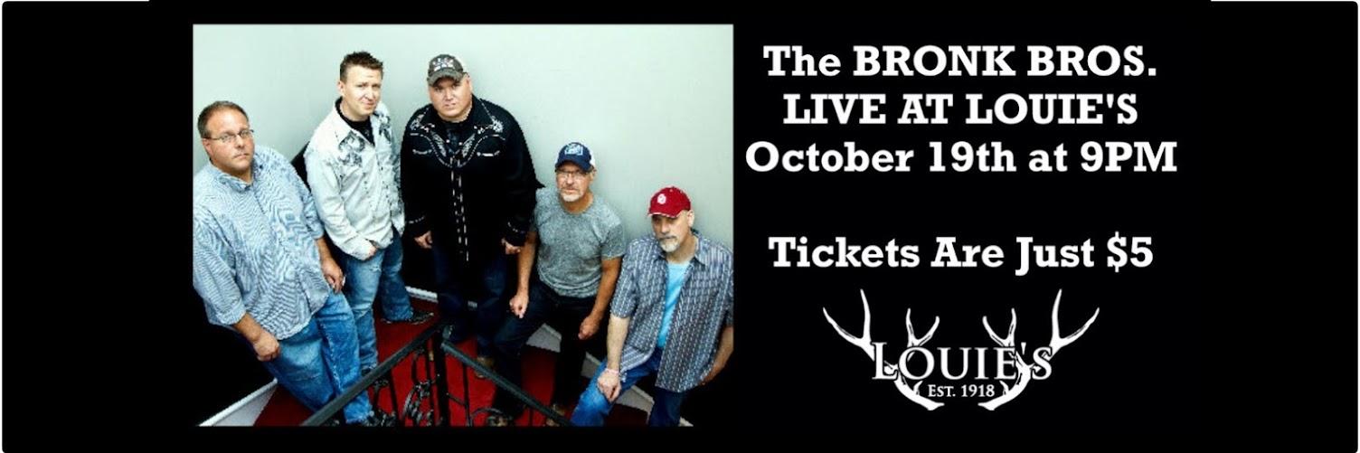 Bronk Bros LIVE at Louie's October 19, 2019 at 9pm