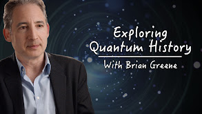 Exploring Quantum History With Brian Greene thumbnail