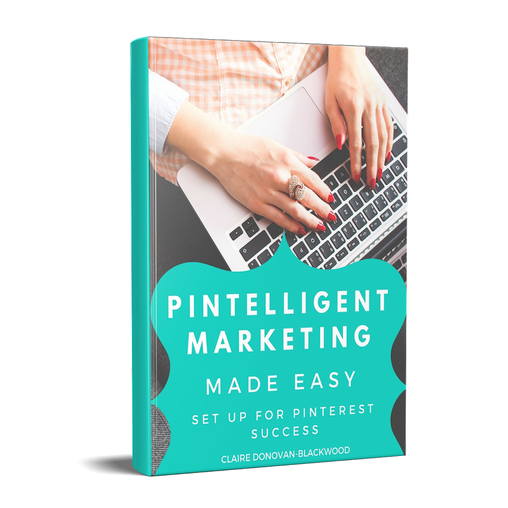 Pintelligent Marketing Made Easy - Pinterest eBook for beginners