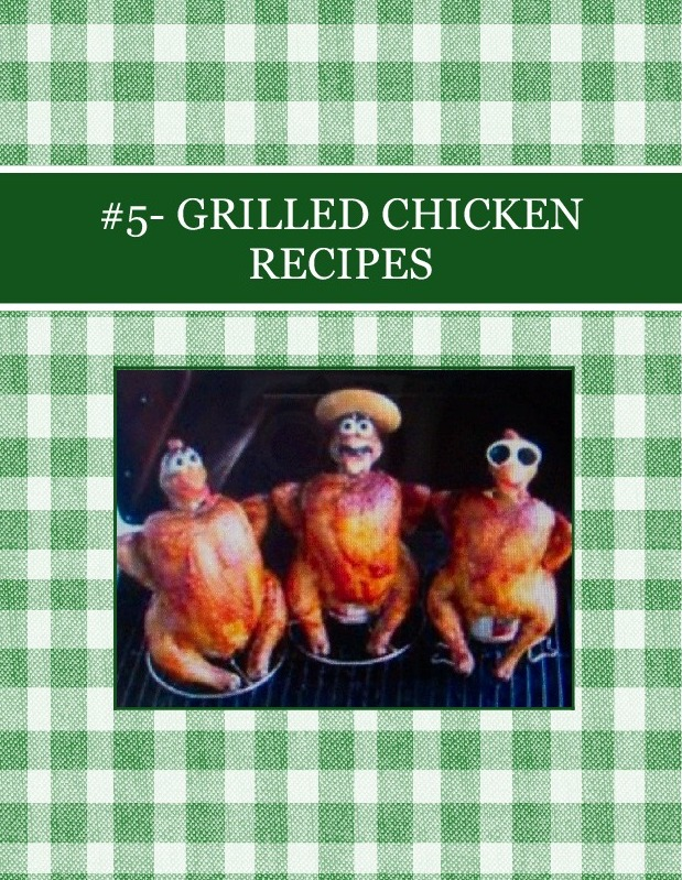 #5- GRILLED  CHICKEN RECIPES
