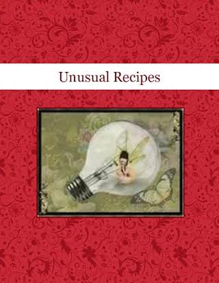 Unusual Recipes