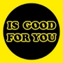 Is Good for You icon