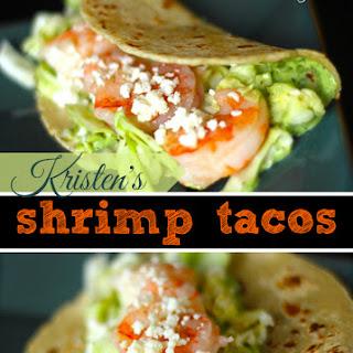 Kristen's Shrimp Tacos.