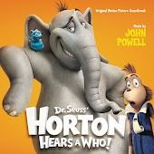 Dr. Seuss' Horton Hears A Who! (Original Motion Picture Soundtrack)