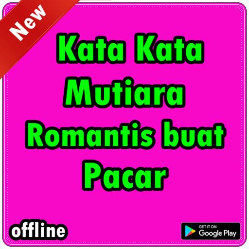 Kata Kata Mutiara Romantis Buat Pacar Android تطبيقات