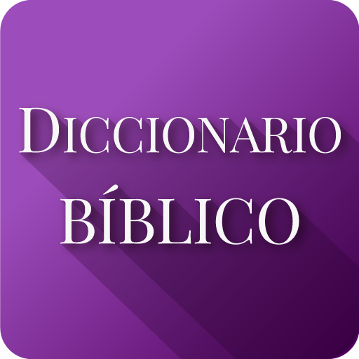 Diccionario Bíblico y Biblia Reina Valera