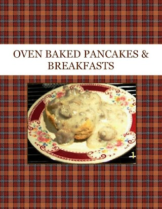 OVEN BAKED  PANCAKES & BREAKFASTS