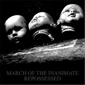 March of the Inanimate: Repossessed