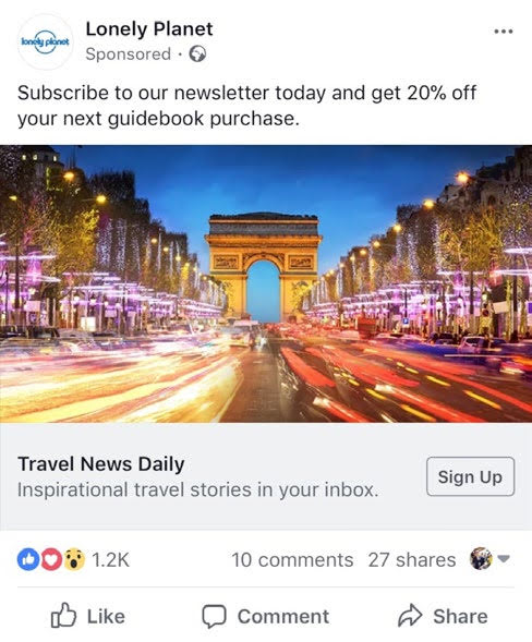 Lonely Planet uses lead ads to discover people on Facebook who're interested in guidebooks and hearing about its getaways. Source: dotdigital