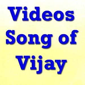 Videos Songs Of Vijay