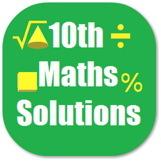 Maths X Solutions for NCERT - Apps on Google Play