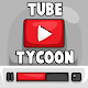 Tube Tycoon - Tubers Simulator Idle Clicker Game
