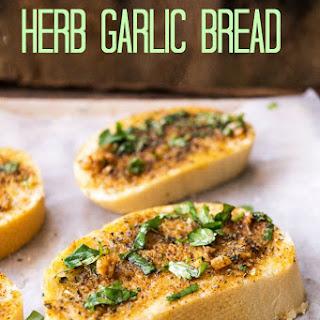 10 MINUTE PREP HERB GARLIC BREAD