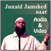 Junaid Jamshed Naat(Audio and Video)