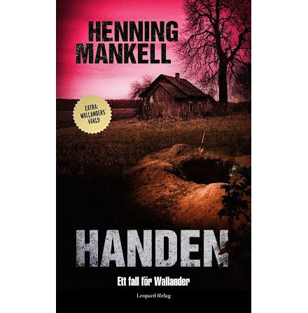 Handen : ett fall för Wallander E-bok