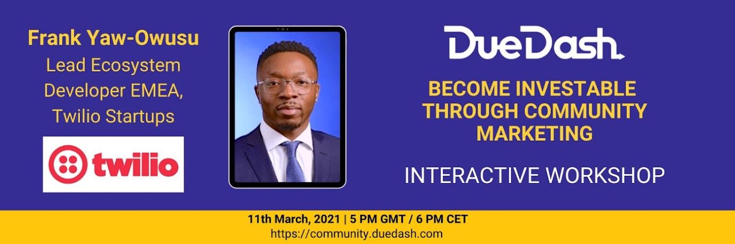 DueDash & Twilio Event: Become investable through community marketing