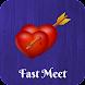 Fast Meet
