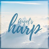 Angel's Harp (Ambient Instrumental Music For Meditation and amp; Yoga)