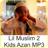 Lil Muslim 2 - Kids Azan MP3