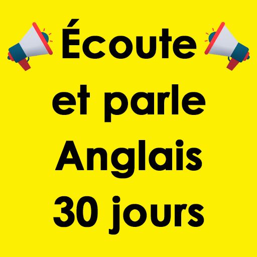Écoute et parle Anglais 30 jours Icon