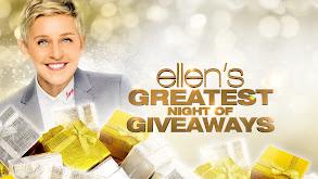 Ellen's Greatest Night of Giveaways thumbnail