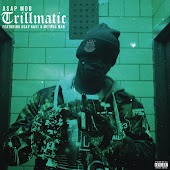 Trillmatic (feat. A$AP Nast & Method Man)
