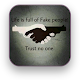 Fake People & Fake Friends Quotes Download on Windows