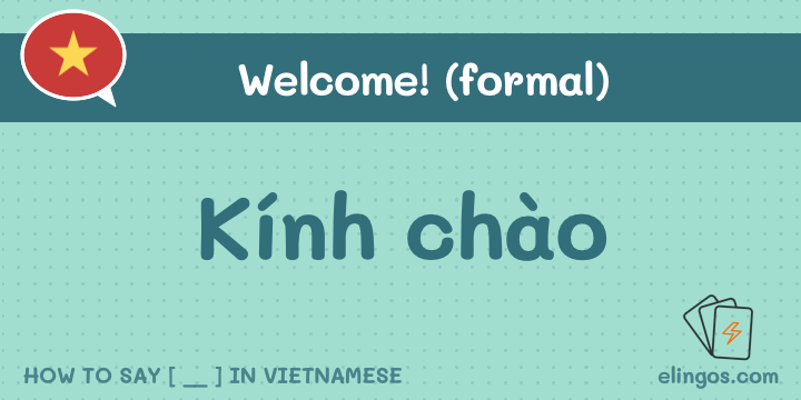 Welcome in Vietnamese