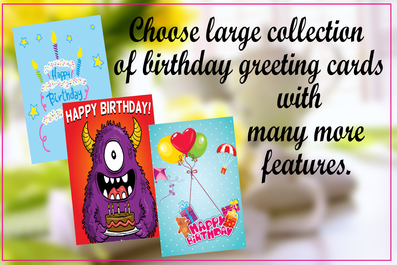 Birthday Greeting Cards Android Apps on Google Play – Birthday Greetings Wishes