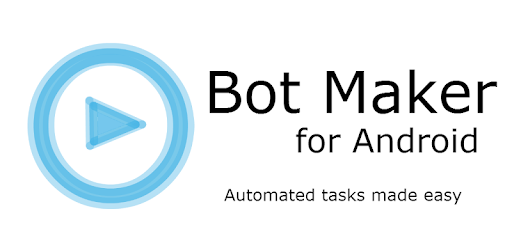 Bot Maker for Android (NO ADS) - Apps on Google Play