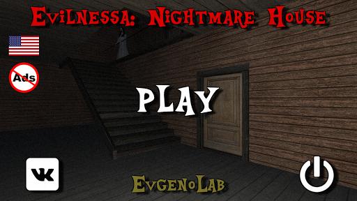 Evilnessa: Nightmare House  {cheat|hack|gameplay|apk mod|resources generator} 1