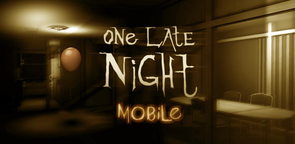 Download One Late Night Mobile Demo Latest Version Apkdicom