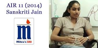 IAS Topper's Strategy - Sanskriti Jain (IAS) - AIR 11, UPSC 2014