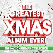 The Greatest Xmas Album Ever: The No.1 Christmas Collection