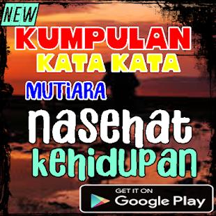 Kumpulan Kata Kata Mutiara Nasehat Kehidupan Programme Op Google Play